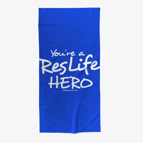 Beach towel: You're a ResLife Hero
