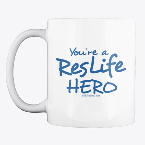 Coffee mug: You're a ResLife Hero