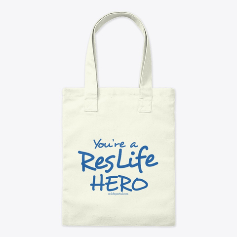 Tote bag: You're a ResLife Hero